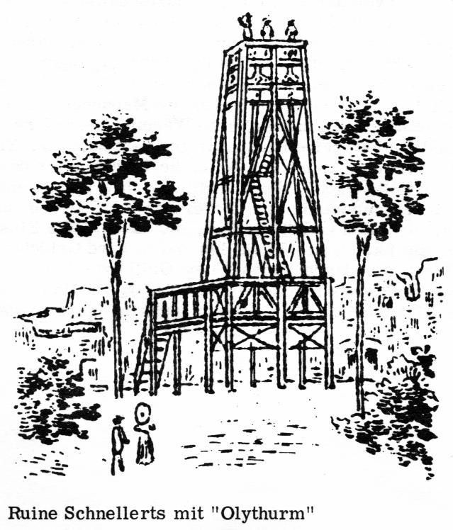 """Ruine Schnellerts mit """"Olythurm"""""""